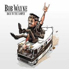 Bob Wayne Back to the camper (2)