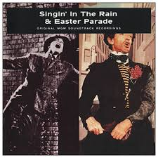 Easter Parade and Singin in the Rain