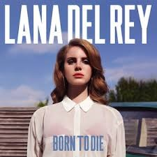 Lana del Rey Born to die (2)